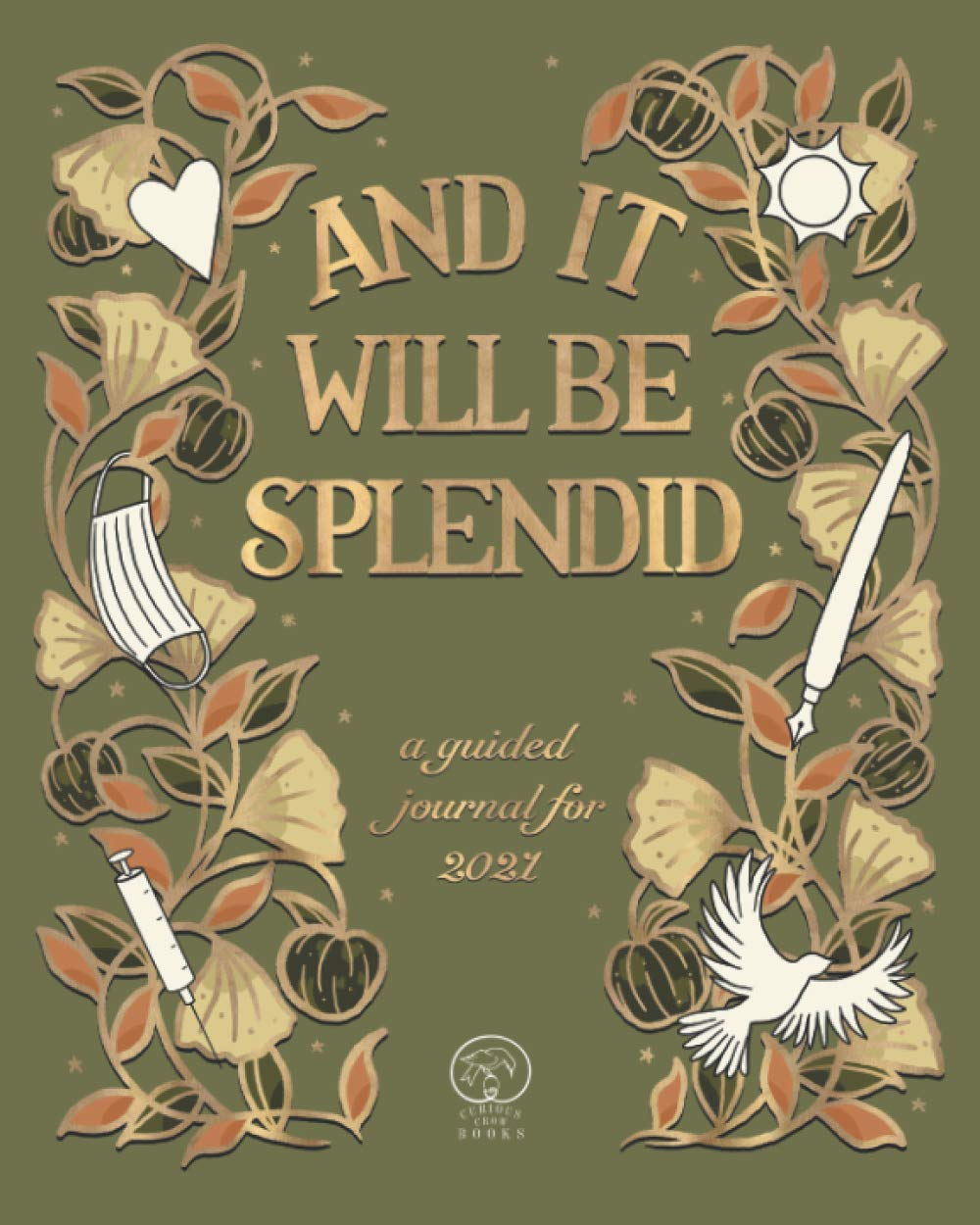 Cover of And It Will Be Splendid